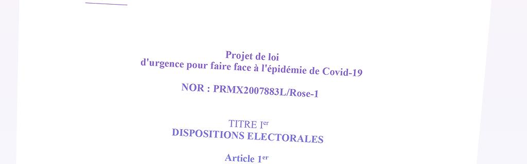 """Documents - Les projets de loi ordinaire et organique """"d'urgence pour faire face à l'épidémie de Covid-19"""""""